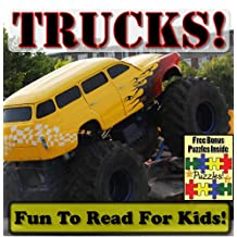 """Truck Children's Book: """"Trick Trucks! Big Trucks Doing Hard Work!"""" (Over 45+ Photos of Awesome Trucks Working With Descriptions)"""