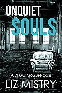 Unquiet Souls by Liz Mistry ebook deal