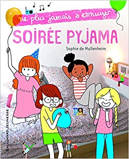 Soirée Pyjama Amazon Fr Sophie De Mullenheim Aki Livres