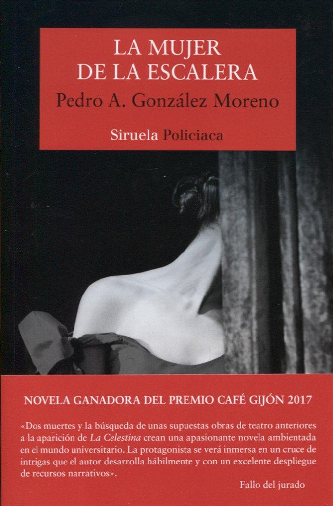 La mujer de la escalera (Nuevos Tiempos): Amazon.es: González ...