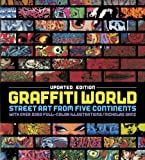 Graffiti World (Updated Edition): Street Art from