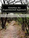 Genetics: an Experimental Approach, Catherine Steding, 1500490555