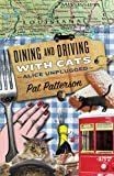 Dining and Driving with Cats: Alice Unplugged