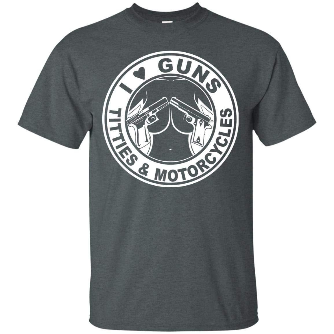 I Love Guns Titties Motorcycles T Shirt 3874