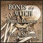 Bones of a Witch: A Tony Marcella Mystery, Book 4 | Dana E. Donovan