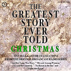 The Greatest Story Ever Told: Christmas