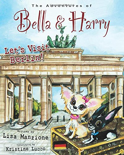 Let's Visit Berlin!: Adventures of Bella & Harry