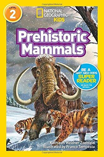 Prehistoric Mammals Kathleen Weidner Zoehfeld
