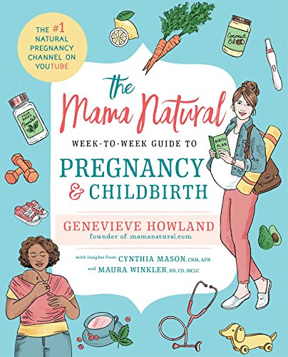 Mama Natural's Week-to-Week Guide to Pregnancy and Childbirth (Mama Natural compare prices)