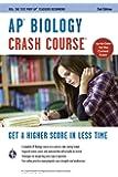 AP® Biology Crash Course Book + Online (Advanced Placement (AP) Crash Course)