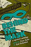 img - for Behind the Mask: A Superhero Anthology book / textbook / text book