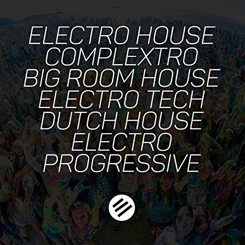 Electro House Battle #24 - Who Is the Best in the Genre Complextro, Big Room House, Electro Tech, Dutch, Electro Progressive (Best In Progressive House)