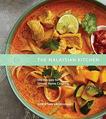 Amazon the malaysian kitchen 150 recipes for simple home print list price 3500 forumfinder Choice Image