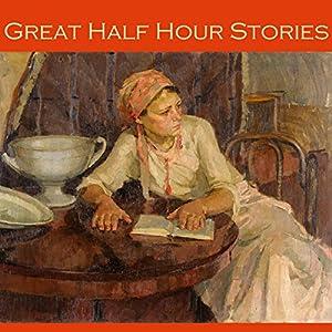 Great Half Hour Stories Audiobook