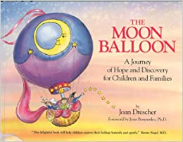 the moon balloon a journey of hope and discovery for children and