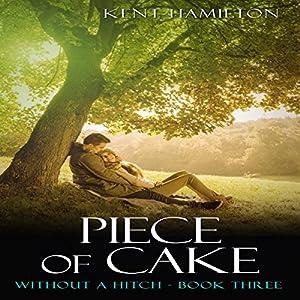 Piece of Cake Audiobook