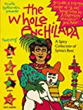 : The Whole Enchilada: A Spicy Collection of Sylvia's Best