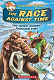 The Race Against Time the Third Journey Through Time (Geronimo Stilton: The Journey Through Time)