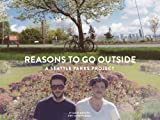 Reasons to Go Outside : A Seattle Parks Project, Mitchell, James and Quall, Jackson, 0692203192