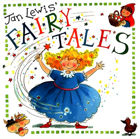 Download Jan Lewis' Fairy Tales: The Ugly Duckling, Little Red Riding Hood, Cinderella, the Three Little Pigs (Jan Lewis Books) ebook