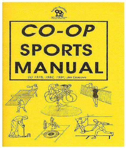 Family Pastimes / Co-operative Sports Manual Family Pastimes Ltd. FPSM