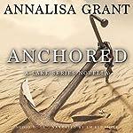 Anchored: A Lake Series Novella | AnnaLisa Grant