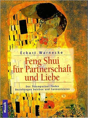 Feng Shui Fur Liebe Und Partnerschaft Den Traumpartner Finden