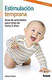 Estimulación temprana. Guía de actividades para niños de hasta 2 años. (Nueve Lunas/ Nine Moons)