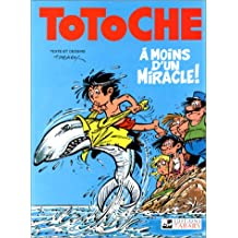 A moins d'un miracle totoche 05
