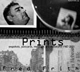 Prints by Fred Records (2003-03-18)