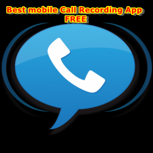 Best mobile Call Recording App FREE (Best Call Recording App)