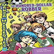#2 The Hundred-Dollar Robber: A Mystery with Money | Melinda Thielbar