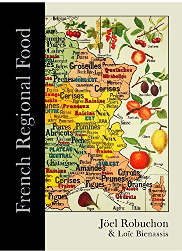 French Regional Food by Loic Bienassis, Joel Robuchon