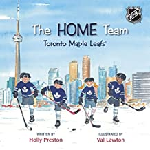 The Home Team Toronto Maple Leafs
