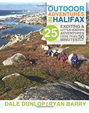 Outdoor Adventures in Halifax: 25 exciting & little-known adventures less than 30 minutes away
