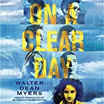 On a Clear Day   Walter Dean Myers