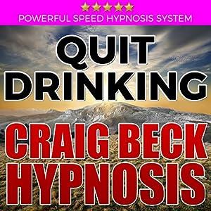 Quit Drinking: Craig Beck Hypnosis Speech