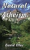 Natural Atheism, David Eller, 1578849209