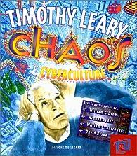Chaos et cyberculture par Timothy Leary