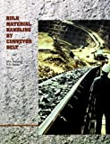 Bulk Material Handling by Conveyor Belt, , 087335138X