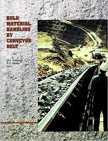 Download online Bulk Material Handling by Conveyor Belt I PDF, azw (Kindle)