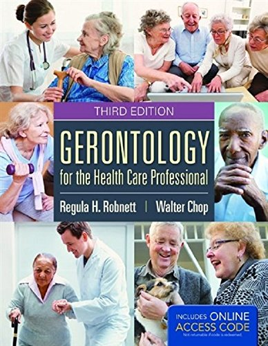 Gerontology for the Health Care Professional by Brand: Jones Bartlett Learning