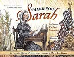 Thank You, Sarah: The Woman Who Saved Thanksgiving by [Anderson, Laurie Halse]