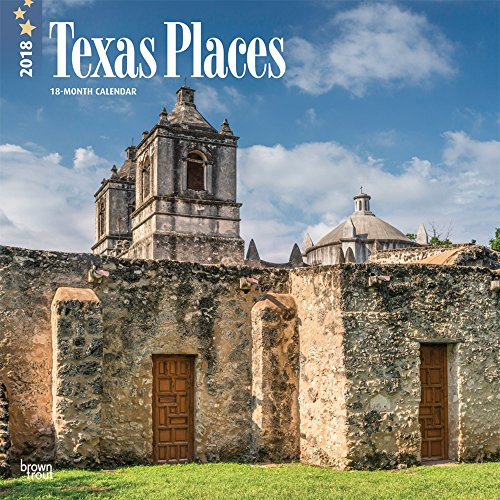 Texas Places 2018 12 x 12 Inch Monthly Square Wall Calendar, USA United States of America Southwest State Nature (English, French and Spanish Edition) by BrownTrout Publishers