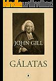 Comentário da Epístola aos Gálatas (Exposição de Toda a Bíblia)