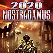 2020 Nostradamus Radio/TV Program by Philip Gardiner Narrated by Paul Hughes, Razor Keeves