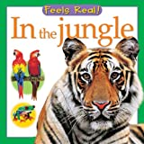 In the Jungle (Feels Real Books)