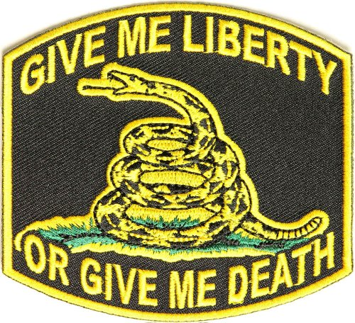 Give Me Liberty Or Give Me Death Patch - By Ivamis Trading - 3.5x3.25 inch