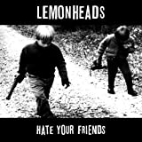 Hate Your Friends: Deluxe Edition
