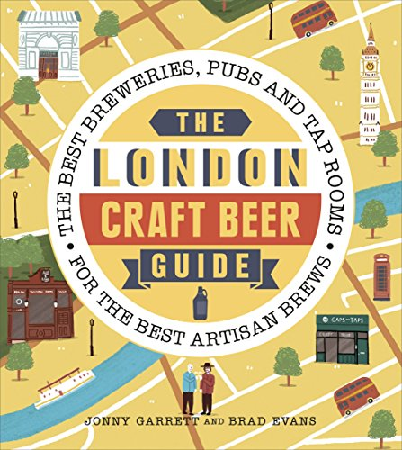 London Craft Brewers Beers & Culture by Brad Evans, Jonny Garrett